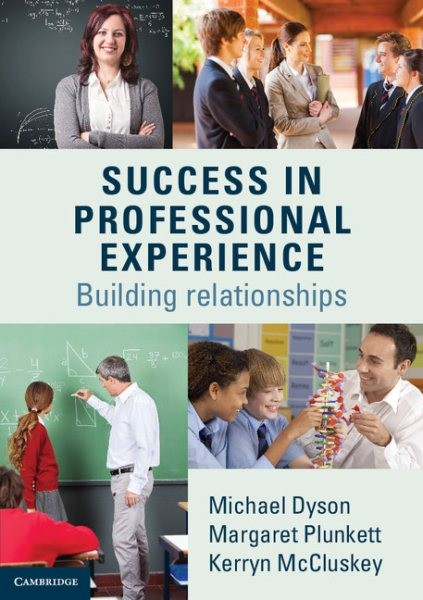 Success in Professional ExperienceBuilding Relationships