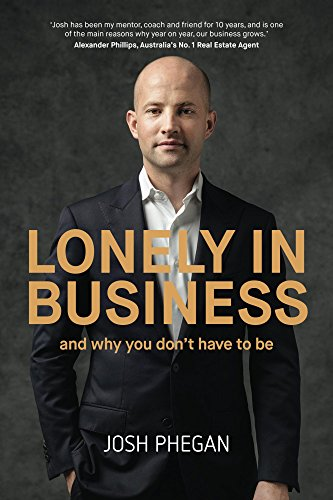 Lonely In Business by Mr Josh Phegan, ISBN: 9781548414894