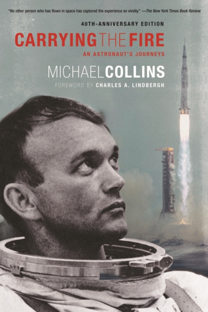 Carrying the Fire by Michael Collins, ISBN: 9780374531942