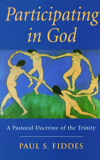 Participating in God by Paul S. Fiddes, ISBN: 9780232523782