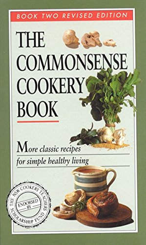 Commonsense Cookery Book: Book Two