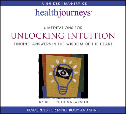 Health Journeys 4 Meditations For Unlocking Intuition