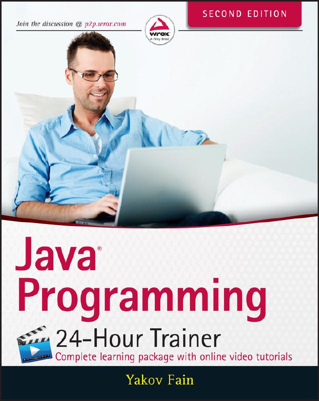 Java 24-Hour Trainer, Second Edition