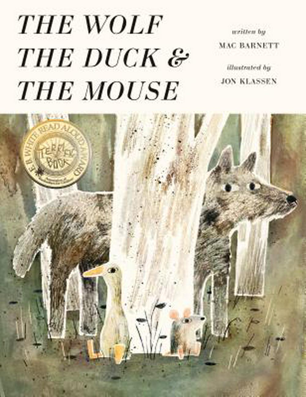 The Wolf, the Duck, and the Mouse by Mac Barnett, Jon Klassen, ISBN: 9780763677541