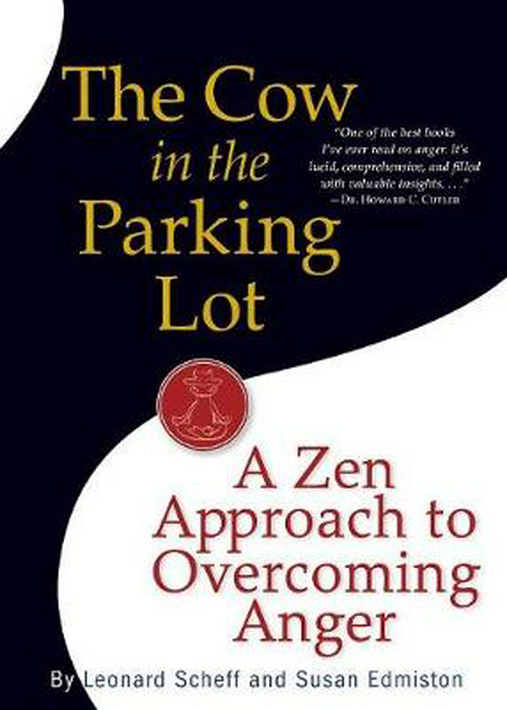 The Cow in the Parking Lot by Leonard Scheff, ISBN: 9780761158158