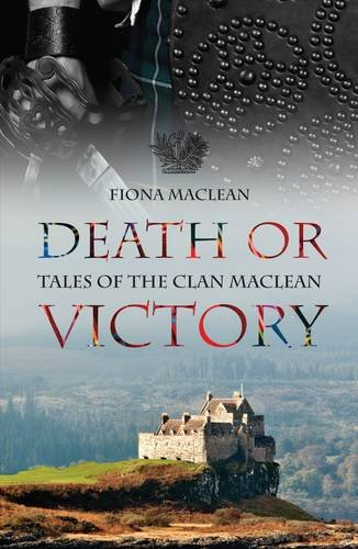 Death or Victory: Tales of the Clan Maclean
