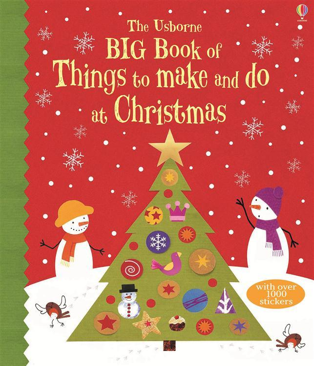 Big Book of Christmas Things to Make and Do by Usborne Books, ISBN: 9781409555674