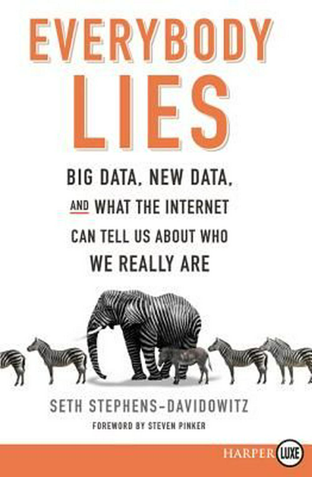 Everybody Lies by Seth Stephens-Davidowitz, ISBN: 9780062497499