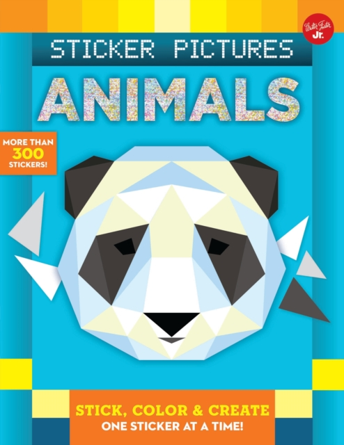 Sticker Pictures: Animals: Color and create, one sticker at a time (Sticker & Color-by-Number)