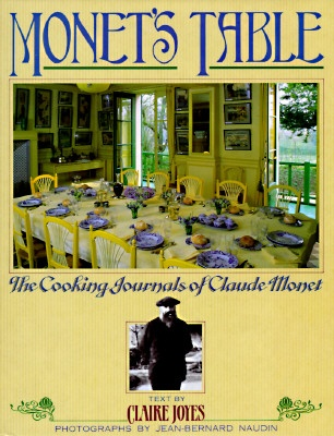 Monet's Table by Claire Joyes, ISBN: 9780671692599