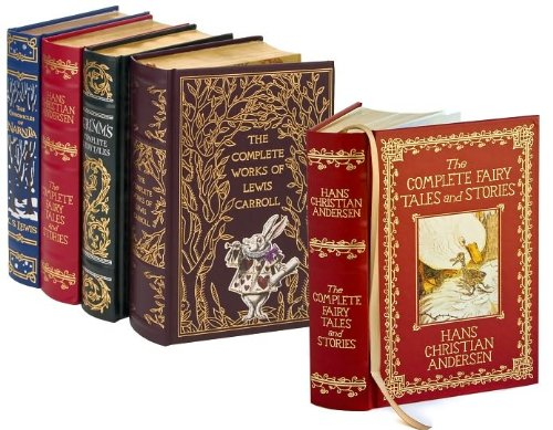 4 Volume Leatherbound Fantasy Collection - The Chronicles of Narnia, Grimm's Complete Fairy Tales, Hans Christian Anderson Complete Tales and Stories, and, The Complete Works of Lewis Carroll