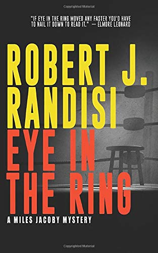 Eye In The Ring (A Miles Jacoby Mystery)