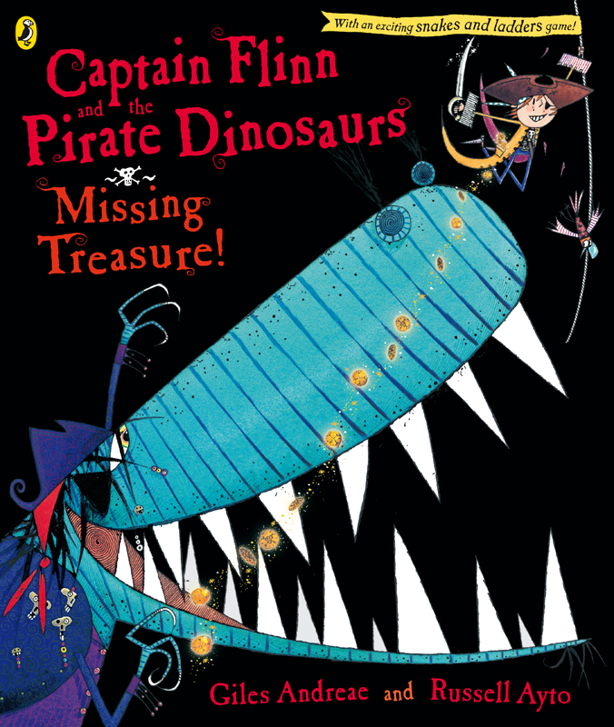 Captain Flinn and the Pirate Dinosaurs: Missing Treasure! by Andreae Giles & Ayto Russell, ISBN: 9780141500492
