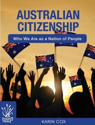 Australian CitizenshipWho We Are as a Nation of People
