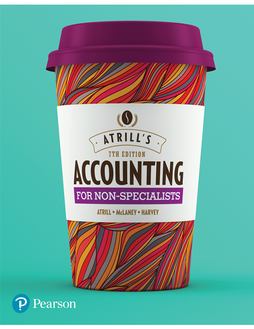 Accounting for Non-Specialists by Atrill/McLaney/Harvey, ISBN: 9781488612589