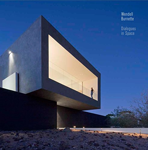Dialogues in Space: Wendell Burnette Architects by Continental Sales Editors, ISBN: 9789881225023