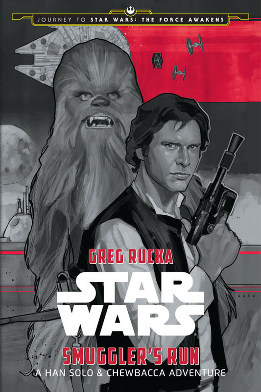 Cover Art for Star Wars: Smuggler's Run: A Han Solo Adventure, ISBN: 9781484724958