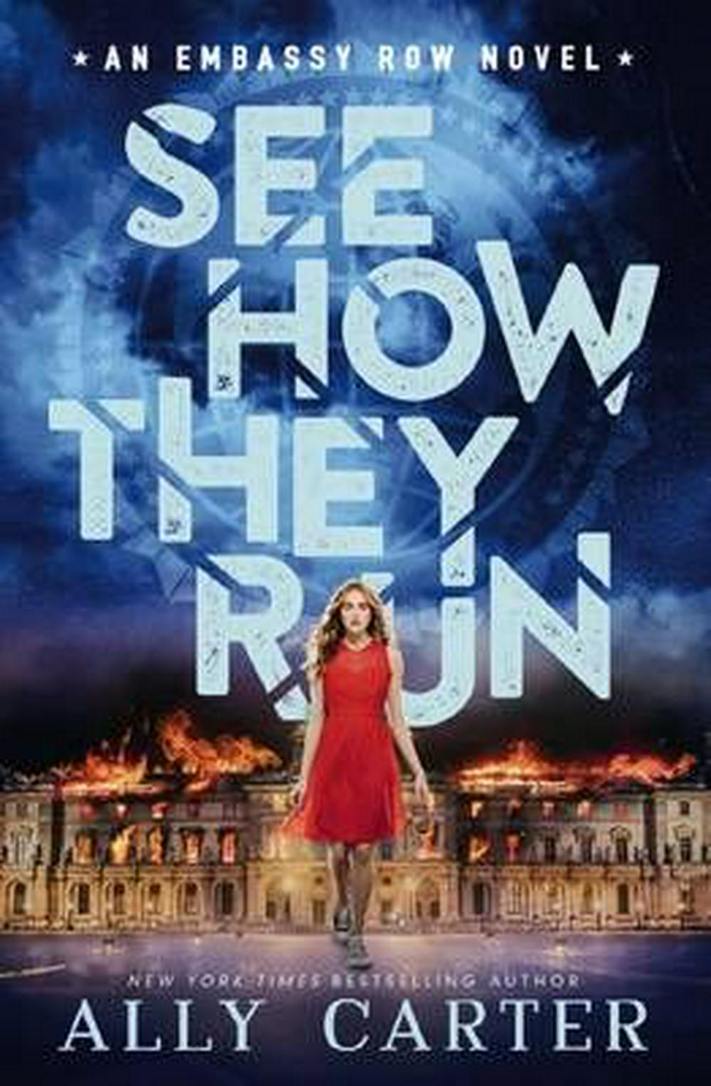 Embassy Row#2 See How They Run by Ally Carter, ISBN: 9781760153571