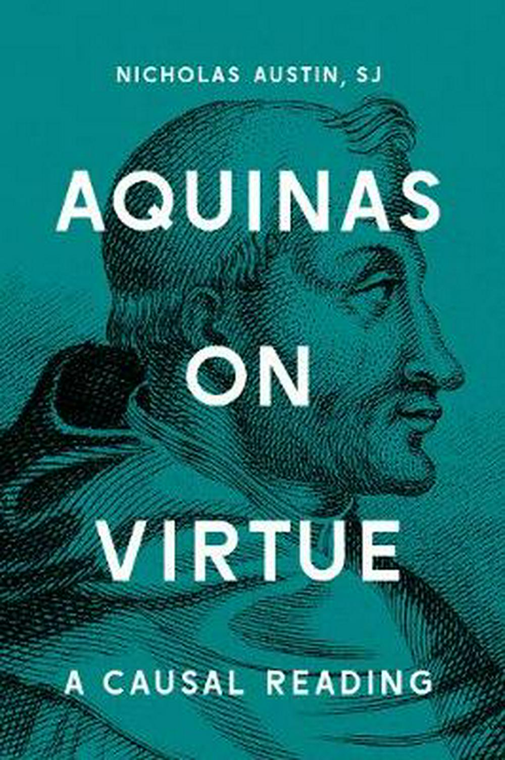 Aquinas on VirtueA Causal Reading